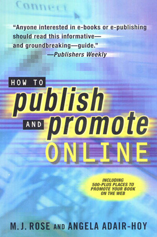 How to Publish and Promote Online by M.J. Rose