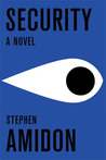 Security by Stephen Amidon