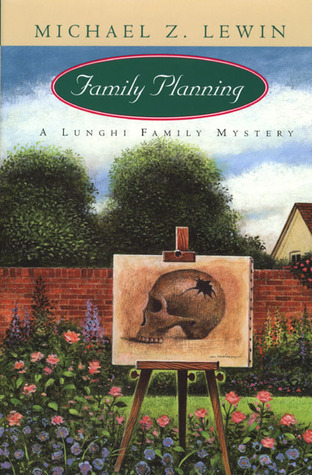 Family Planning (Lunghi Family, #2)