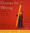 Games for Writing: Playful Ways to Help Your Child Learn to Write