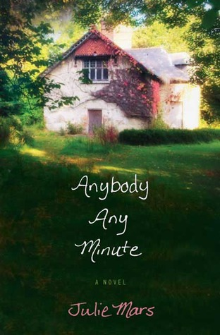 Anybody Any Minute by Julie Mars