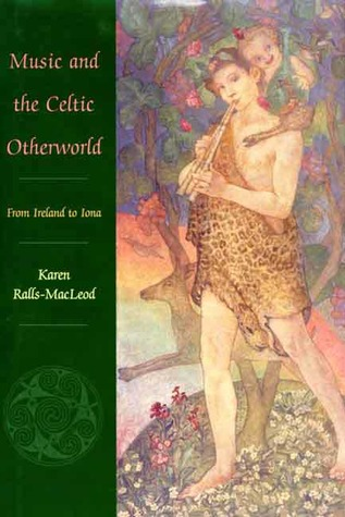 Music and the Celtic Otherworld: From Ireland to Iona