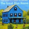 The Great Blue House by Kate Banks
