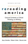 Rereading America: Cultural Contexts for Critical Thinking and Writing