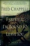 Farewell, I'm Bound to Leave You: Stories