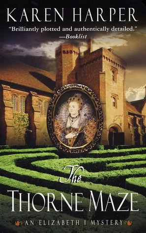 The Thorne Maze (Elizabeth I, #5)