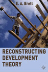 Reconstructing Development Theory: International Inequality, Institutional Reform and Social Emancipation