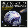 Meditations For A Miserable Millennium