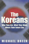 The Koreans: America's Troubled Relations with North and South Korea