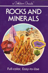 Rocks and Minerals (a Golden Guide)