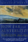 How Far from Austerlitz? Napoleon 1805-1815