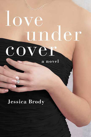 Love Under Cover by Jessica Brody