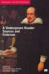 A Shakespeare Reader: Sources and Criticism: Distribution Canceled