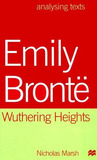 Emily Brontë: Wuthering Heights (Analysing Texts)