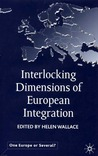 Interlocking Dimensions of European Integration