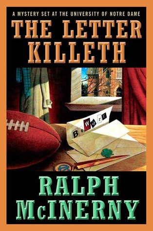 The Letter Killeth (Notre Dame #10)