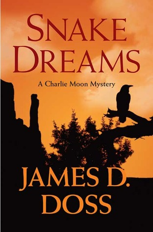 Snake Dreams by James D. Doss
