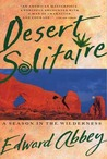 Desert Solitaire / A Season in the Wilderness