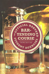 The Official Harvard Student Agencies Bartending Course, 3rd Edition