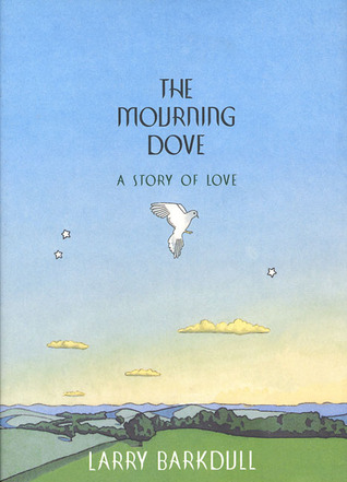 The Mourning Dove: A Story of Love