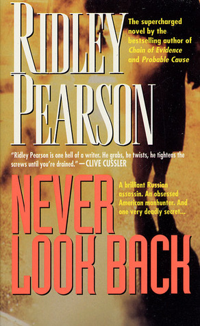 Never Look Back by Ridley Pearson