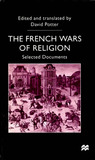 The French Wars of Religion: Selected Documents