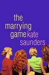 The Marrying Game: A Novel