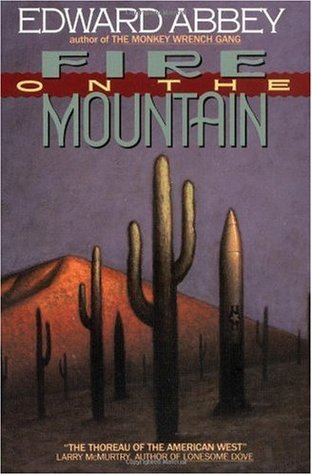 Fire on the Mountain by Edward Abbey
