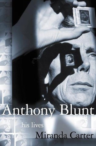 Anthony Blunt by M.J. Carter