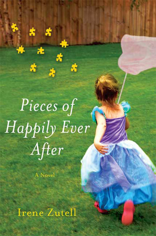 Pieces of Happily Ever After by Irene Zutell