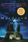 The Murdered House: A Mystery