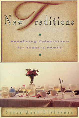 New Traditions by Susan A. Lieberman