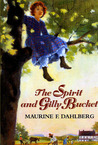 The Spirit And Gilly Bucket