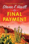 Final Payment (Posadas County Mystery, #5)