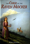 The Curse of the Raven Mocker by Marly Youmans