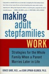 Making Adult Stepfamilies Work: Strategies for the Whole Family When a Parent Marries Later in Life