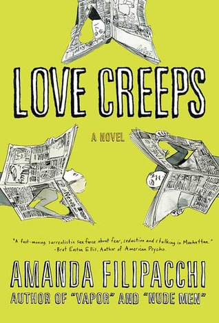 Love Creeps by Amanda Filipacchi