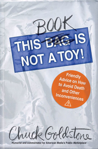 This Book Is Not a Toy!: Friendly Advice on How to Avoid Death and Other Inconveniences