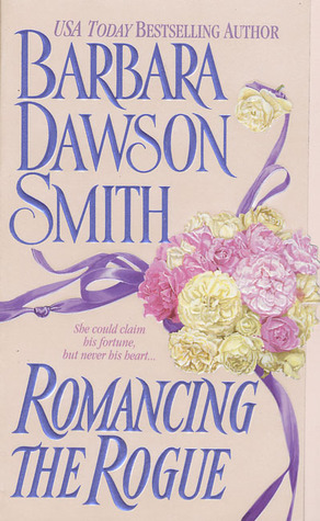 Romancing the Rogue by Barbara Dawson Smith