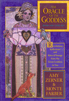 Oracle of the Goddess: Revelations, Reflections and Rites of Passage from the Great Goddess to You