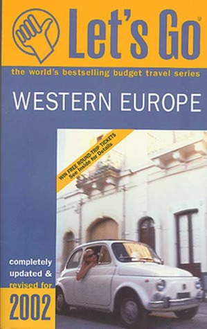 Let's Go Western Europe 2002 by Let's Go Inc.
