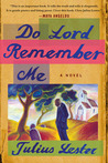Do Lord Remember Me by Julius Lester
