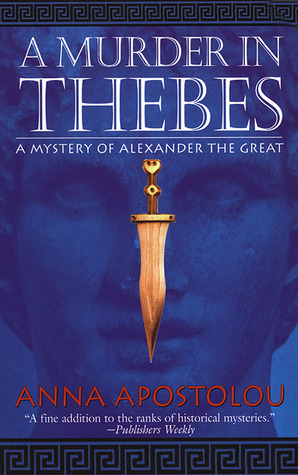 A Murder in Thebes (Mystery of Alexander the Great, #2)