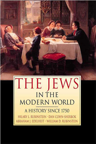 The Jews in the Modern World: A History Since 1750