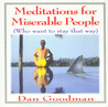 Meditations for Miserable People