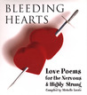 Bleeding Hearts: Love Poems for the Nervous and Highly Strung