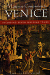 A Literary Companion To Venice: Including Seven Walking Tours