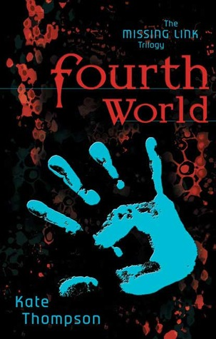 Fourth World by Kate Thompson