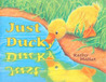 Just Ducky by Kathy Mallat