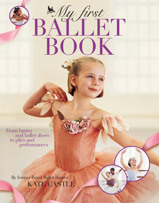 My First Ballet Book